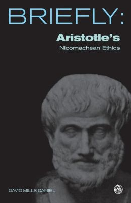 Aristotle's The Nicomachean Ethics (Books I-III, VI and X): Books I-III, VI and X
