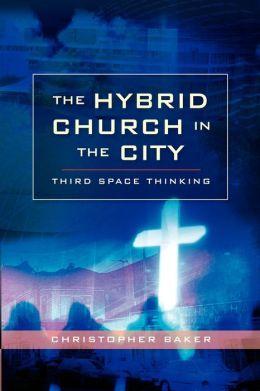 Hybrid Church In The City