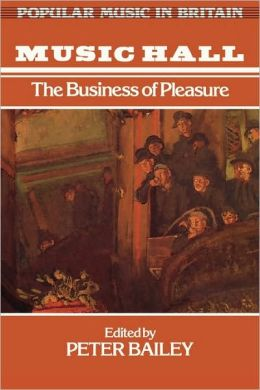 Music Hall: The Business of Pleasure