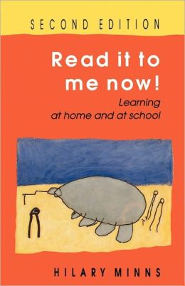Read It to Me Now! (Second Edition): Learning at Home and at School