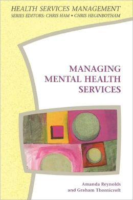 Managing Mental Health Service