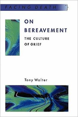 On Bereavement: The Culture of Grief