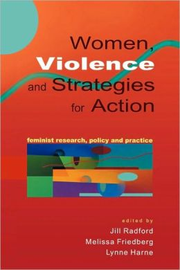 Women, Violence and Strategies for Action