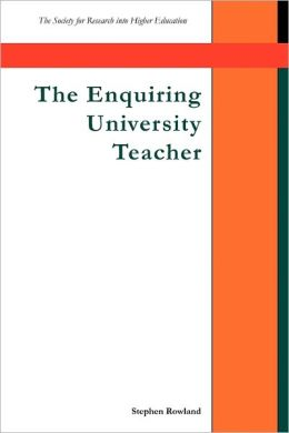 The Enquiring University Teacher