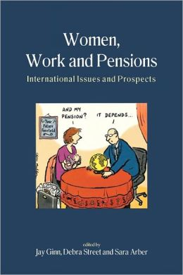 Women,Work and Pensions: International Issues and Prospects