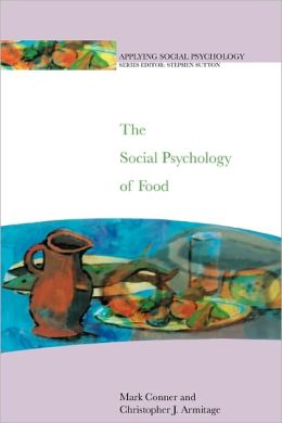 The Social Psychology of Food