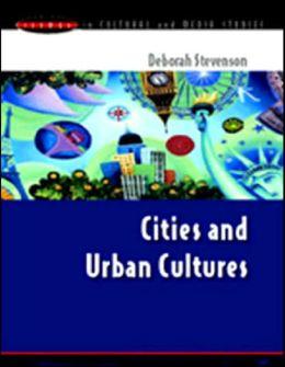 Cities and Urban Cultures