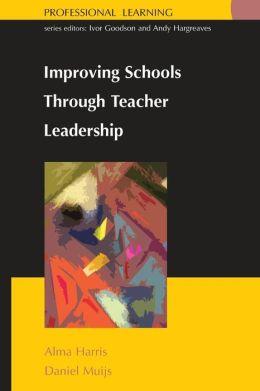 Improving School through Teacher Leadership