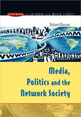 Media and Politics in the Network Society