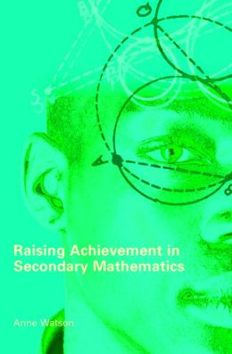 Raising Achievement in Secondary Mathematics