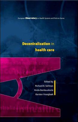 Decentralization in health care