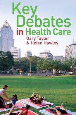 Key Debates in Healthcare