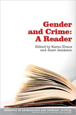 Gender and Crime: A Reader