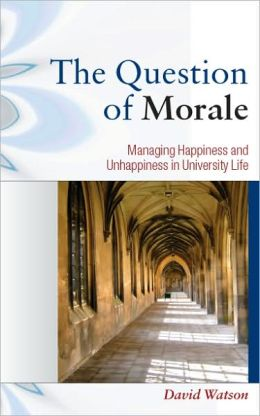 The Question of Morale: Searching for Happiness in University Life