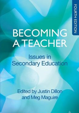 Becoming a Teacher : Issues in Secondary Teaching
