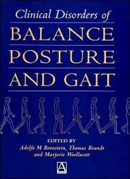 Clinical Disorders of Balance, Posture and Gait