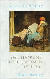 The Changing Role of Women 1815-1914