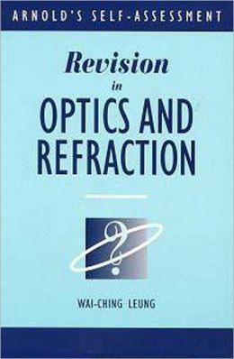 Revision in Optics and Refraction