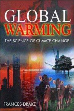 Global Warming: The Science of Climate Change