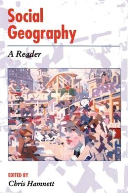 Social Geography: A Reader