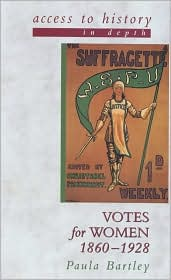 Votes for Women,1860-1928 (Access to History Series)