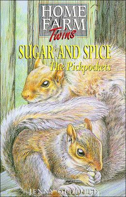Sugar and Spice: The Pickpockets (Home Farm Twins Series)