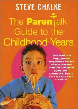 Parentalk Guide to the Childhood Years