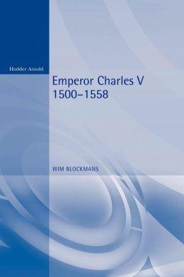 Emperor Charles V: 1500-1558