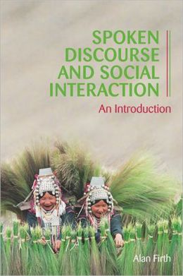 Spoken Discourse and Social Interaction
