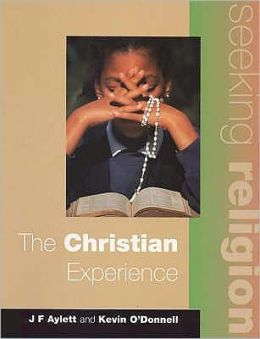 The Christian Experience (2nd Edition): Seeking Religion
