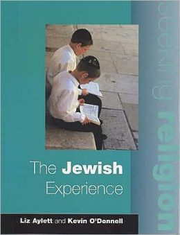 The Jewish Experience (Seeking Religion Series)