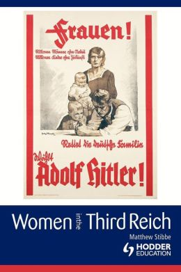 Women In The Third Reich