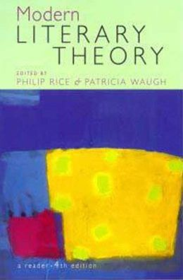 Modern Literary Theory: A Reader
