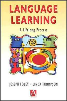 Language Learning: A Lifelong Process