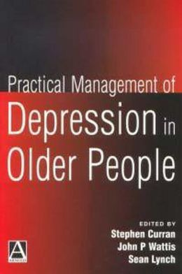 Practical Management of Depression in Older People