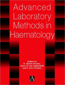 Advanced Laboratory Methods in Haematology