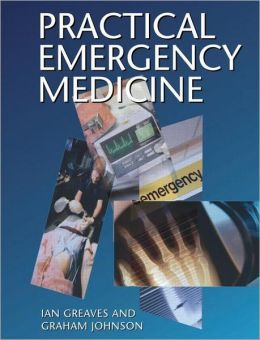 Practical Emergency Medicine