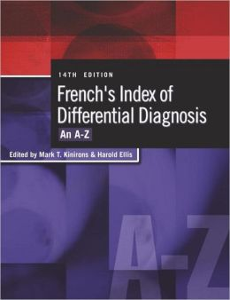 French's Index of Differential Diagnosis: An A-Z