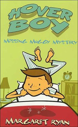 Missing Moggy Mystery (The Hover Boy Series)