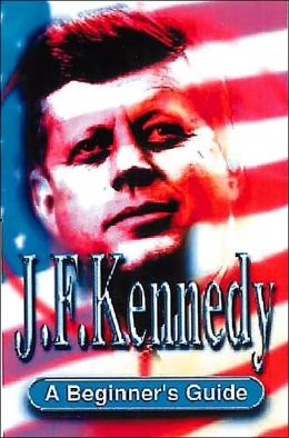 J. F. Kennedy (Headway Guides for Beginners)