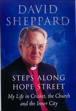 Steps Along Hope Street: My Life in Cricket, the Church and the Inner City