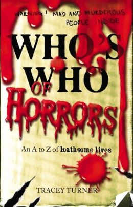 Who's Who of Horrors: An A to Z of Loathsome