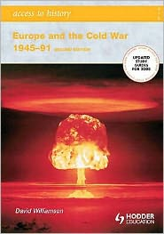 Access to History: Europe and The Cold War 1945-1991 Second Edition