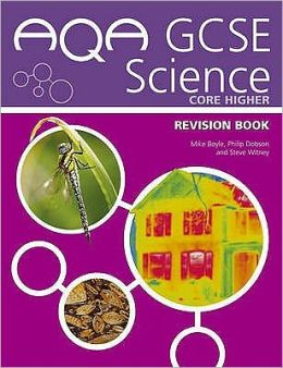 AQA GCSE Science Core Higher Revision Book