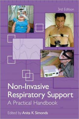 Non Invasive Respiratory Support: A Practical Handbook