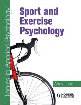 Sport & Excercise Psychology Topics in Applied Psychology