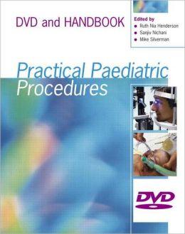 Practical Paediatric Procedures