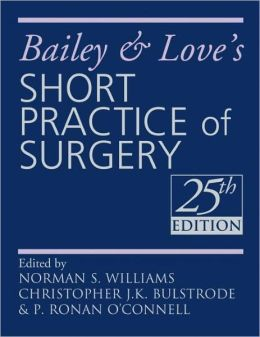 Bailey & Love's Short Practice of Surgery 25th Edition