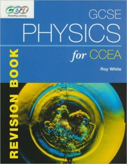 GCSE Physics for CCEA: Revision Book