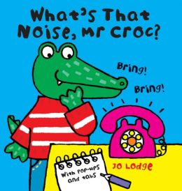 What's That Noise, Mr Croc?